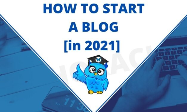 How to Start a Blog [in 2021] – A Complete Guide to Blogging