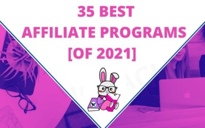 35 Best Affiliate Programs of 2021